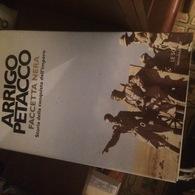 ARRIGO PETACCO FACCETTA NERA - Books, Magazines, Comics