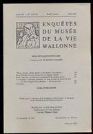 Enquêtes Du Musée De La Vie Wallonne: Tome XV / N°173-176 - Belgique