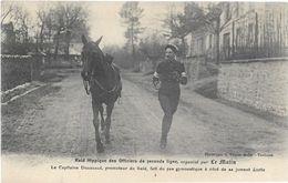 PARIS Raid Hippique Des Officiers De Seconde Ligne Organisé Par Le Matin  Capitaine Doussaud   ...G - Militaria