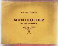Buvard Ecolier Montgolfier Saint Marcel Lès Annonay M.S.M. - Pas Utilisé - Montgolfière Ballon ... - Buvards, Protège-cahiers Illustrés