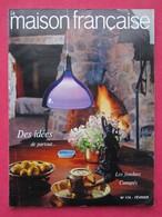 Revue Mensuelle LA MAISON FRANCAISE - N° 174 - Février 1964      (4410) - Boeken, Tijdschriften, Stripverhalen