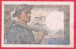 """10 Francs """"Mineur"""" Du 04/12/1947. D  Série C.154 -----F/TTB+ - 1871-1952 Anciens Francs Circulés Au XXème"""