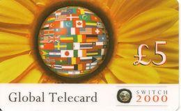 CARTE-PREPAYEE-GB-10£-SWITCH-2000-GLOBAL TELECARD-Plastic Epais-TBE- - Royaume-Uni