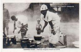 OUBANGUI CHARI - Femmes Indigènes Faisant La Cuisine  (103197)) - Ciad