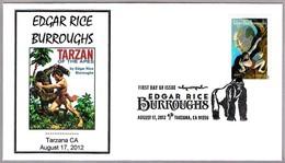 EDGAR RICE BURROUGHS - TARZAN. SPD/FDC. Tarzana CA 2012 - Escritores