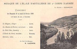 25 - Besançon - La Malate - Musique De L'Ecole D'Artillerie Du 7è Corps D'Armée - Programme Du Concert - Besancon