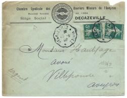 SEMEUSE 5c VERT DECAZEVILLE A VIVIEZ AVEYRON /  1907 / POUR VILLEFRANCHE / OUVRIERS MINEURS / CGT - Postmark Collection (Covers)