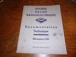 CB5 Doc Technique Bilingue  Français Néerlandais SBR Société Belge Radioélectrique Récepteur 365 - Livres, BD, Revues