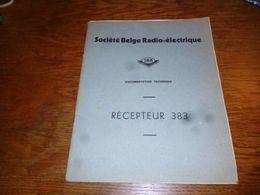 CB5 Doc Technique Bilingue  Français Néerlandais SBR Société Belge Radioélectrique Récepteur 383 - Non Classés