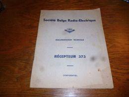 CB5 Doc Technique Bilingue  Français Néerlandais SBR Société Belge Radioélectrique Récepteur 373 - Non Classés