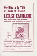 RT30.745     LA CALOTTE ANTI-CLERICAL. L'EGLISE CATHOLIQUE  GLORIFIEE A LA TELE ET DANS LA PRESSE PAPE SAINT PIE V - Christianity