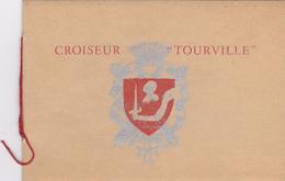 CARNET DE 8 FEUILLETS DU CROISEUR TOURVILLE -PARFAIT ETAT-edi P . Le Conte A Cherbourg - Warships