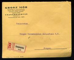 92540 CSANÁDPALOTA 1925. Ajánlott Céges Levél Szegedre Küldve , Grosz Mór - Hungary