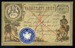 92503 1877 GYULA Vadászati Jegy 12Ft / 12Ft Litho Hunter's  Hunting Ticket - Unclassified