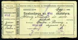 92493 1914. Magyar Királyi Folyam és Tengerhajózás, Szabadjegy Orsova-Zimony Vonalra - Old Paper