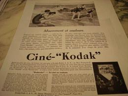 ANCIENNE PUBLICITE MOUVEMENT ET COULEUR CINE  KODAK  1929 - Photography
