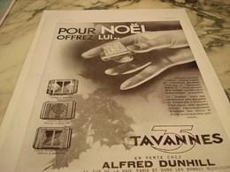 ANCIENNE PUBLICITE MONTRE TAVANNES VENDU PAR ALFRED DUNHILL 1930 - Autres