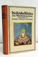 Die Schönsten Märchen Der Weltliteratur. - Libri Per Bambini