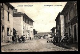 CPA ANCIENNE FRANCE- MONTRIGAUX (26)- LA GRANDE RUE EN TRES GROS PLAN AVEC BELLE ANIMATION- - Frankreich
