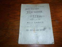 CB5 Littérature Wallonne Mons Ein Voyage à La Mer Emile Lebas 1910 Escaudrie In Ein Acque - Boeken, Tijdschriften, Stripverhalen