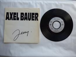 EP 45T  AXEL BAUER  LABEL EMI 2017557  JESSY - Disco, Pop