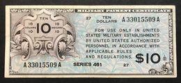 Series 461 10 Dollar USA MPC Military Payment Certificate Bel Bb Lotto 174 - Certificats De Paiement Militaires (1946-1973)