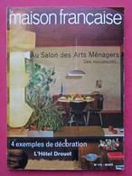 Revue Mensuelle LA MAISON FRANCAISE -  N° 175 - Mars1964 -   (4411) - Livres, BD, Revues