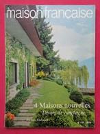 Revue Mensuelle LA MAISON FRANCAISE - N° 178 - Juin 1964 -   (4414) - Non Classés