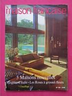 Revue Mensuelle LA MAISON FRANCAISE - N° 188 - Juin 1965 -    (4416) - Non Classés
