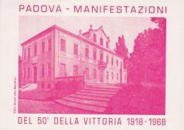 1968 PADOVA Mostra Filatelica Della Vittoria (27.10) Annullo Speciale Su Cartolina Non Viaggiata - 6. 1946-.. Repubblica