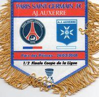 Fanion Du Match PSG / AUXERRE Coupe De La Ligue 2008 - Habillement, Souvenirs & Autres