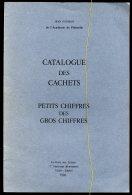 Jean Pothion: Catalogue Des Cachets Petits Chiffres Des Gros Chiffres - Oblitérations