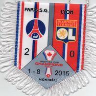 Trophée Des Champions 2015  PARIS SG / LYON - Habillement, Souvenirs & Autres