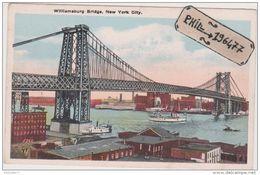 New York City - Cpa / Williamsburg Bridge. - Ponts & Tunnels