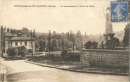 Cp FONTAINES SAINT MARTIN (Rhône) 69 - 1932 - Le Monument Et L'école De Filles - Autres Communes