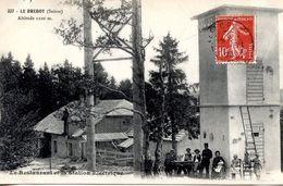 25 FRONTIERE FRANCO-SUISSE - LA BREVINE - LE BREDOT LE RESTAURANT ET LA STATION ELECTRIQUE - Autres Communes