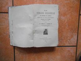 LA SEMAINE RELIGIEUSE DU DIOCESE DE CAMBRAI 1878 904 PAGES - Religion