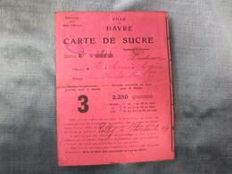 Carte De Sucre   Ville Du Havre - Vieux Papiers