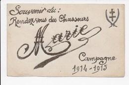 CPA à L'usage Du Militaire  Prenom Marie Souvenir Du Rendez Vous Des Chasseurs Croix De Lorraine - Militari