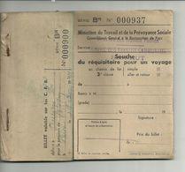 Ministere Du Travail Et Prevoyance Sociale SOUCHE Du Requisitoire Pour Un Voyage En Chemin De Fer  29.03.1944   Carnet - Titres De Transport