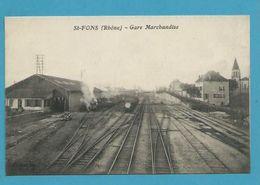 CPA - Chemin De Fer Gare De Marchandises Trains ST-FONS 69 - France