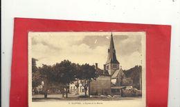 2. SUIPPES . L'EGLISE ET LA MAIRIE . AFFR LE 19-8-1932 AU VERSO . 2 SCANES - Autres Communes