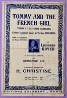 Lucienne BOYER «Tommy And The French Girl ». Chanson De 1916. Version 1939-1940. - Partituras