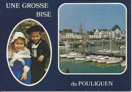 CPM  France   44  Loire Atlantique  Une Grosse Bise De Pouliguen Le Port - Le Pouliguen