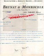 69- TARARE -RARE FACTURE ETS. BRUNAT & MONROCHER-MANUFACTURE RIDEAUX BRODES-6 RUE GASTON SALET-1926 - Textile & Vestimentaire