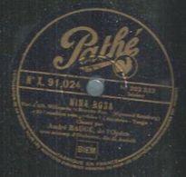 "78 Tours - ANDRE BAUGE  - PATHE 91024  "" NINA ROSA "" + "" NINA ROSA "" - 78 Rpm - Gramophone Records"