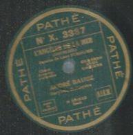 """78 Tours - ANDRE BAUGE  - PATHE 3387  """" L'ANGELUS DE LA MER """" + """" LE CREDO DU PAYSAN """" - 78 Rpm - Gramophone Records"""