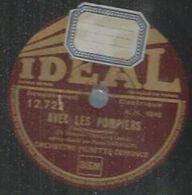 """78 Tours - PIERRE DARAGON  - IDEAL 12722  """" AVEC LES POMPIERS """" + """" ANTOINETTE, SI TU VEUX """" - 78 Rpm - Gramophone Records"""