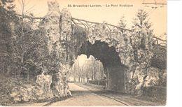 Bruxelles - CPA - Laeken - Le Pont Rustique - Laeken