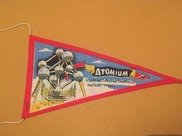 Fanion Souvenir Bruxelles Atomium Le Clou De L'exposition Universelle Hauteur 110m - Obj. 'Souvenir De'